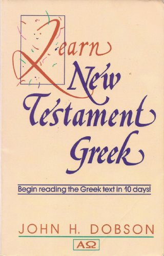 9780801029929: Learn New Testament Greek