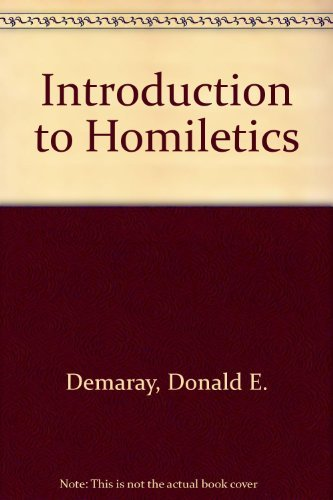 9780801029998: Introduction to Homiletics