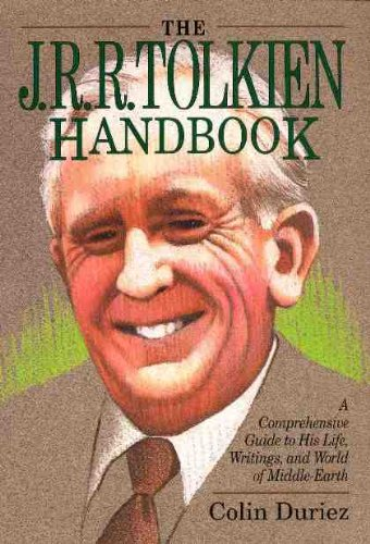 9780801030147: The J. R. R. Tolkien Handbook: A Concise Guide to His Life, Writings, and World of Middle-Earth