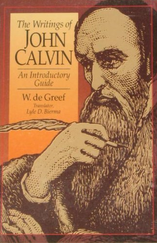 9780801030215: The Writings of John Calvin: An Introductory Guide