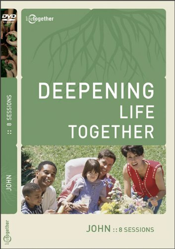 9780801030413: John (Deepening Life Together)