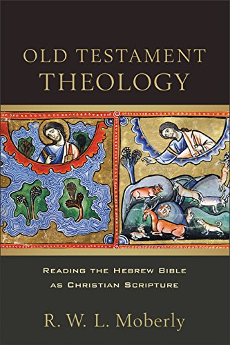 9780801030802: Old Testament Theology: Reading the Hebrew Bible as Christian Scripture