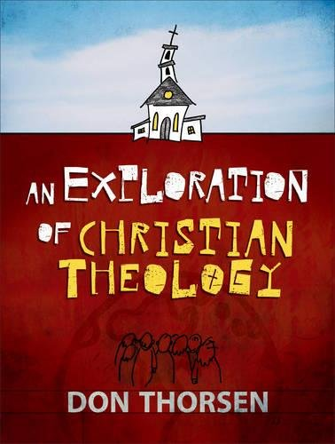 9780801030901: An Exploration of Christian Theology
