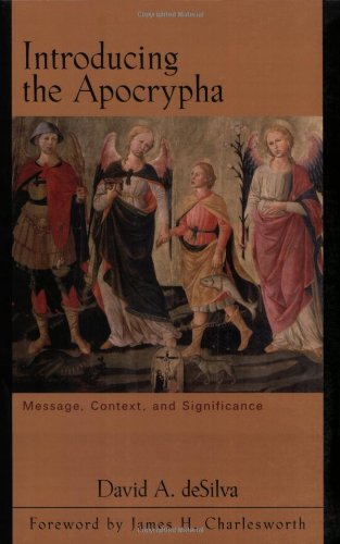 9780801031038: Introducing the Apocrypha: Message, Context, and Significance