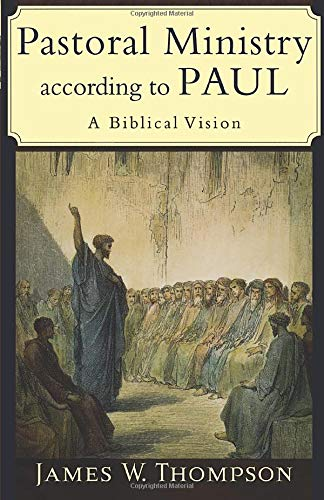 9780801031090: Pastoral Ministry according to Paul: A Biblical Vision