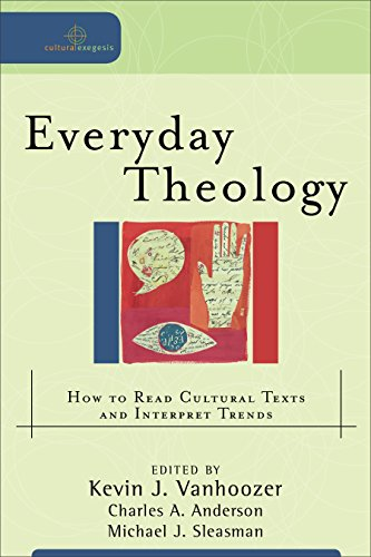 9780801031670: Everyday Theology: How to Read Cultural Texts and Interpret Trends (Cultural Exegesis)