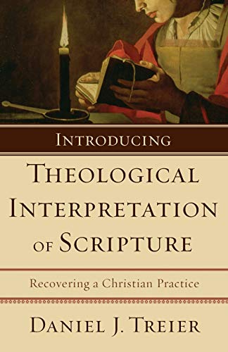 9780801031786: Introducing Theological Interpretation of Scripture: Recovering a Christian Practice