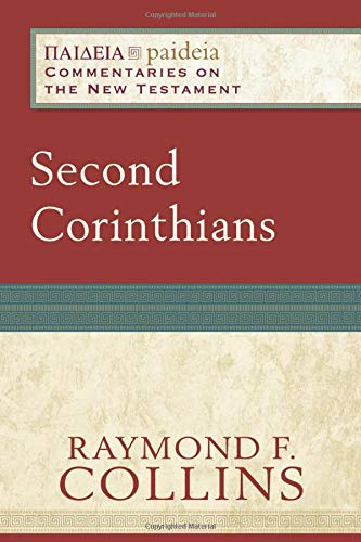 9780801031861: Second Corinthians (Paideia: Commentaries on the New Testament)