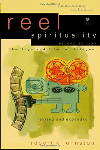9780801031878: Reel Spirituality: Theology and Film in Dialogue (Engaging Culture)