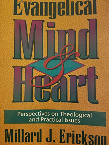 9780801032196: The Evangelical Mind and Heart: Perspectives on Theological and Practical Issues