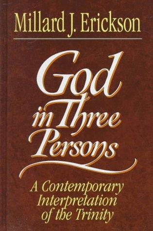 9780801032295: God in Three Persons: A Contemporary Interpretation of the Trinity