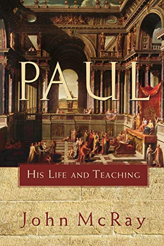 9780801032394: Paul: His Life and Teaching