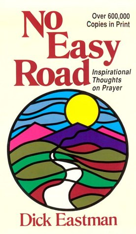 9780801032592: No Easy Road; Inspirational Thoughts on Prayer (Direction Books)