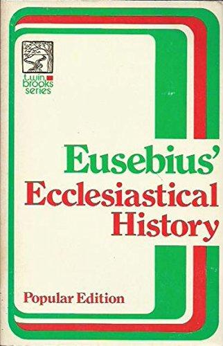 9780801033063: The Ecclesiastical History of Eusebius Pamphilus