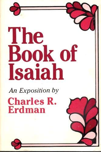 9780801033803: The Book of Isaiah: An Exposition