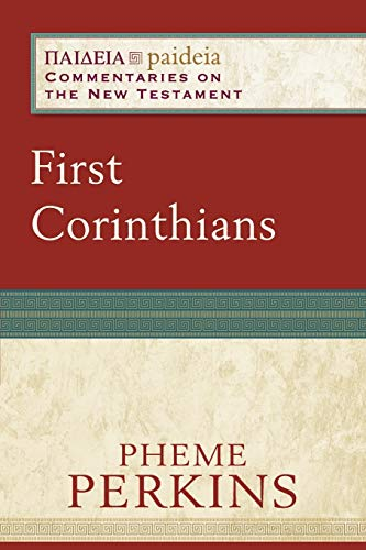 9780801033902: First Corinthians (Paideia: Commentaries on the New Testament)
