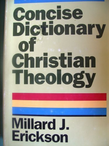 9780801034367: Concise Dictionary of Christian Theology