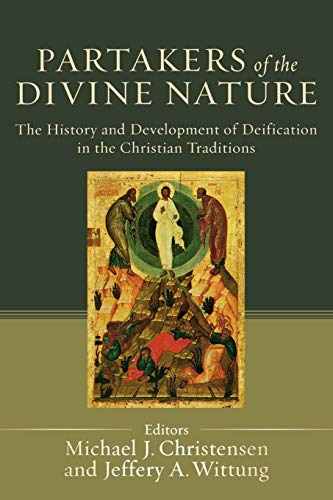 9780801034404: Partakers of the Divine Nature: The History and Development of Deification in the Christian Traditions