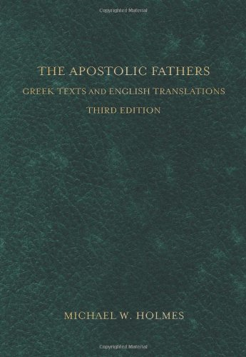 9780801034688: The Apostolic Fathers: Greek Texts and English Translations