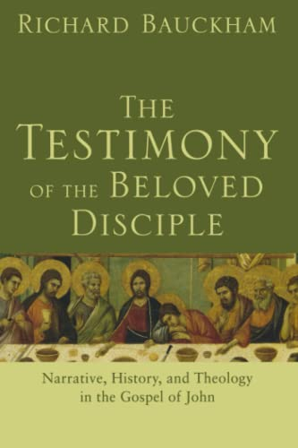 9780801034855: Testimony of the Beloved Disciple, The: Narrative, History, and Theology in the Gospel of John