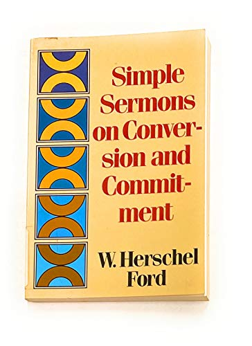 9780801035241: Simple Sermons on Conversion and Commitment