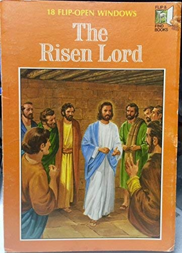 9780801035326: The Risen Lord (Flip and Find Books)