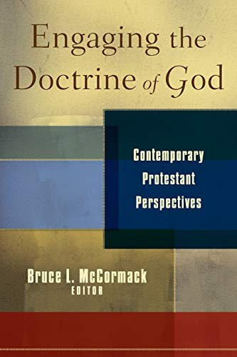 9780801035524: Engaging the Doctrine of God: Contemporary Protestant Perspectives