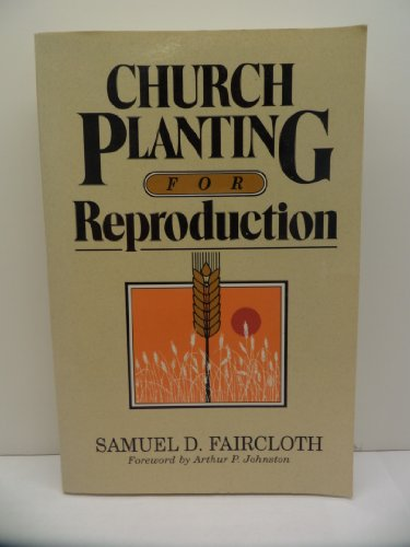 9780801035586: Church Planting for Reproduction