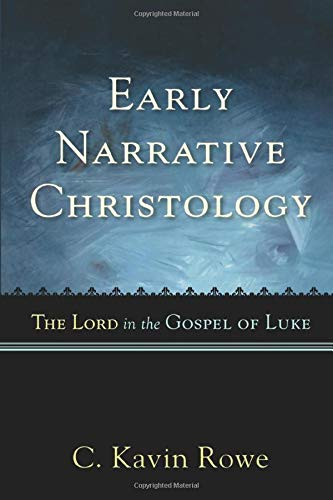 9780801035913: Early Narrative Christology: The Lord in the Gospel of Luke