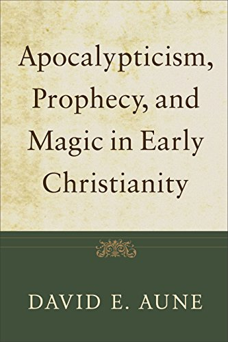 9780801035944: Apocalypticism, Prophecy, and Magic in Early Christianity: Collected Essays