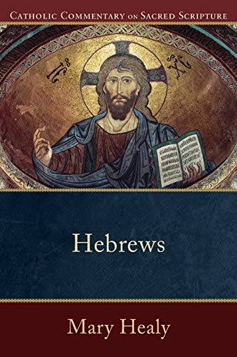 9780801036033: Hebrews (Catholic Commentary on Sacred Scripture)