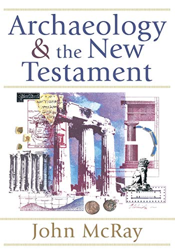 9780801036088: Archaeology and the New Testament