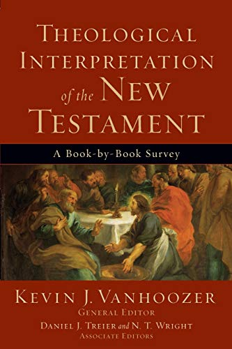 9780801036231: Theological Interpretation of the New Testament: A Book-by-Book Survey