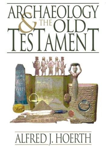 9780801036255: Archaeology and the Old Testament