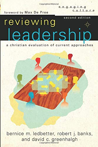 Reviewing Leadership: A Christian Evaluation of Current: Banks, Robert J.;