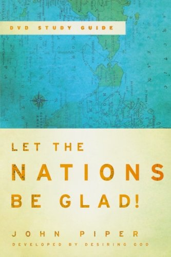 9780801036422: Let the Nations Be Glad! DVD Study Guide