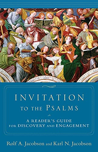 9780801036446: Invitation to the Psalms: A Reader's Guide for Discovery and Engagement