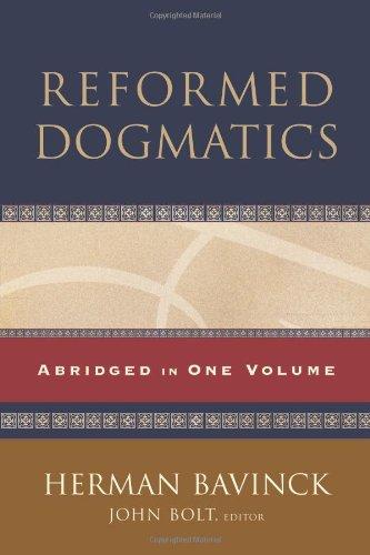 Reformed Dogmatics: Abridged in One Volume: Bavinck, Herman