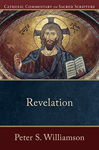 9780801036507: Revelation (Catholic Commentary on Sacred Scripture)