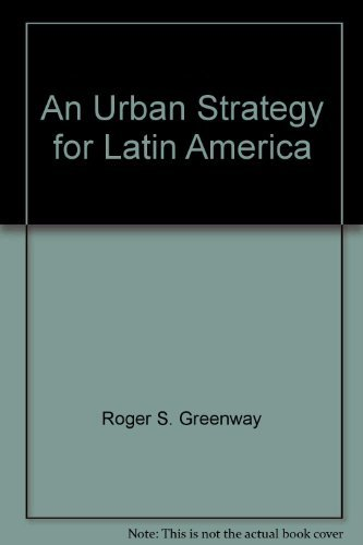 9780801036675: An Urban Strategy for Latin America