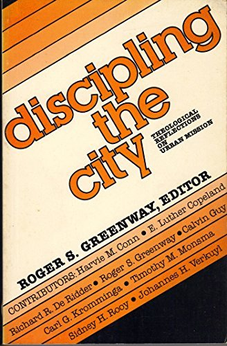 9780801037276: Discipling the city: Theological reflections on urban mission