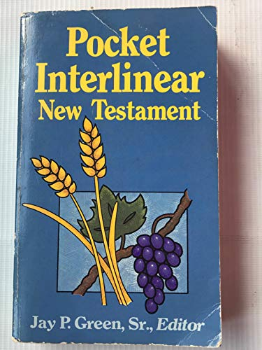 Pocket Interlinear New Testament: Green, Jay P.