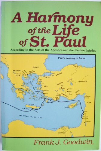 9780801037979: Harmony of the Life of St. Paul: According to the Acts of the Apostles and the Pauline Epistles