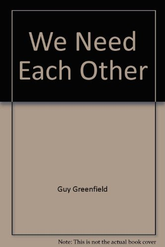 9780801037993: We Need Each Other: Reaching Deeper Levels in Our Interpersonal Relationships
