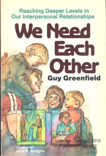 9780801038006: We need each other: Reaching deeper levels in our interpersonal relationships