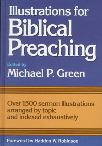 Illustrations for Biblical Preaching