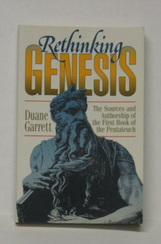 9780801038372: Rethinking Genesis: The Sources and Authorship of the First Book of the Pentateuch