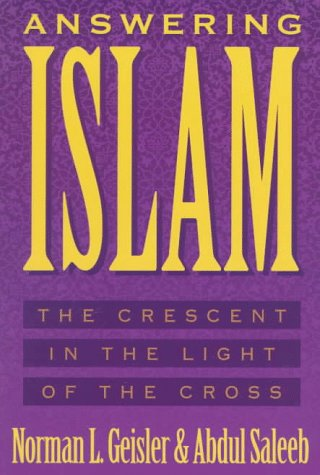 9780801038594: Answering Islam: The Crescent in Light of the Cross