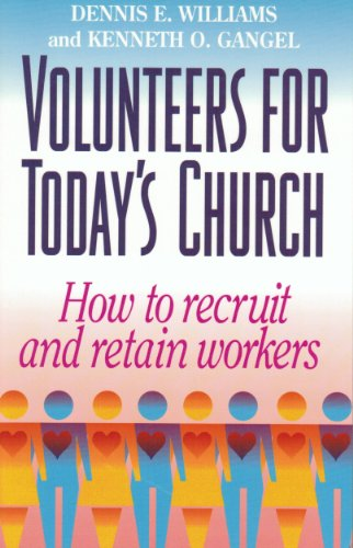9780801038617: Volunteers for Today's Church: How to Recruit and Retain Workers