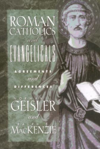 9780801038754: Roman Catholics and Evangelicals: Agreements and Differences